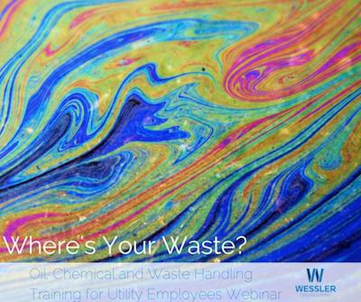 Oil, Chemical and Waste Handling Training for Utility Employees [Webinar Video]