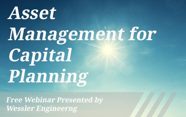 [Webinar Recording] Asset Management for Capital Planning