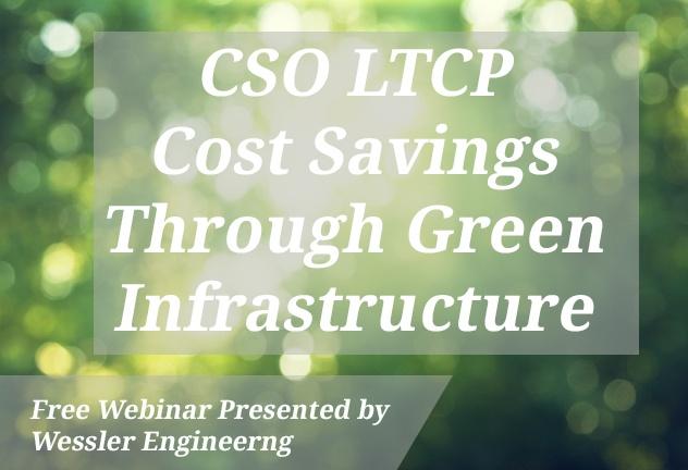 [Webinar Recording]:CSO LTCP Cost Savings Through Green Infrastructure