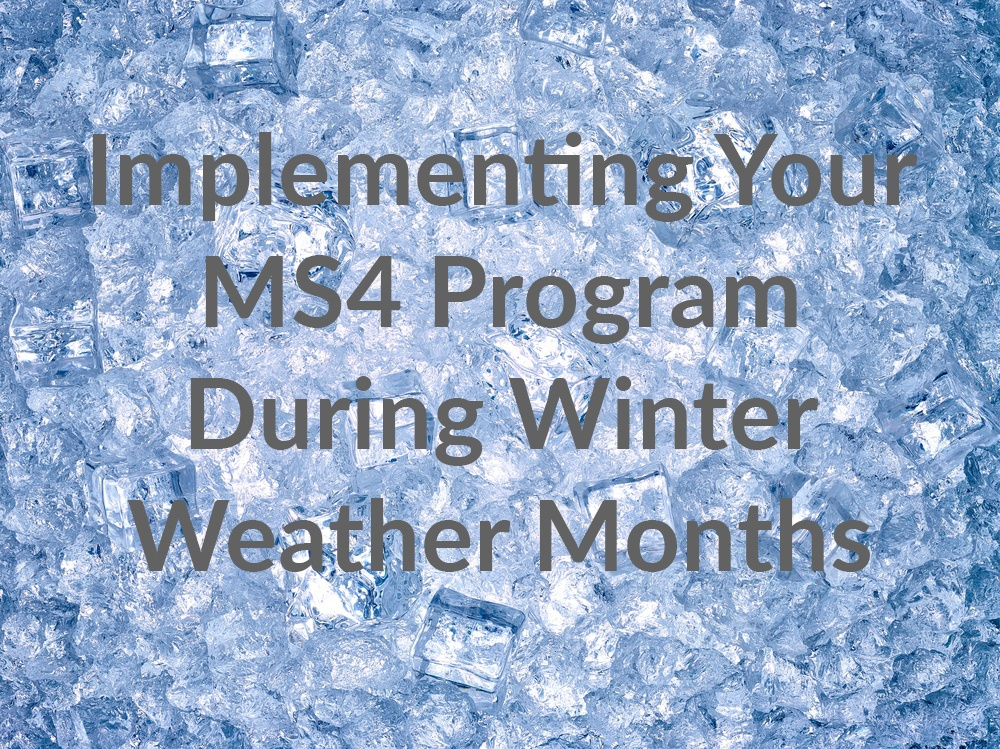 [Webinar Recording]Implementing Your MS4 Program During Winter