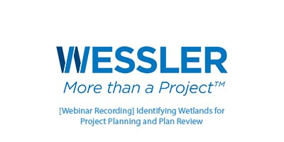 [Webinar Recording] Identifying Wetlands for Project Planning and Plan Review